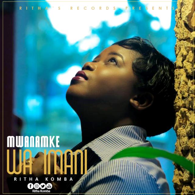 Ritha Komba - Mwanamke wa Imani