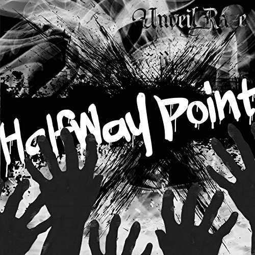 [Single] Unveil Raze – Halfway Point (2015.06.10/MP3/RAR)