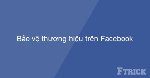 Làm sao để tăng cường sức mạnh thương hiệu trên Facebook