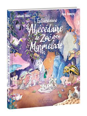 """Couverture de """"L'extraordinaire Abécédaire de Zoé Marmelade"""" par Guillaume Bianco et Marie Pommepuy chez Soleil"""