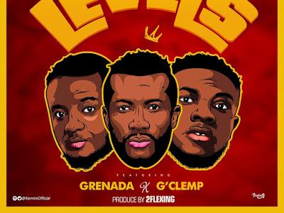 DOWNLOAD MP3: Kemini - Level Ft. Grenada x Gclemp || @KeminiOfficial