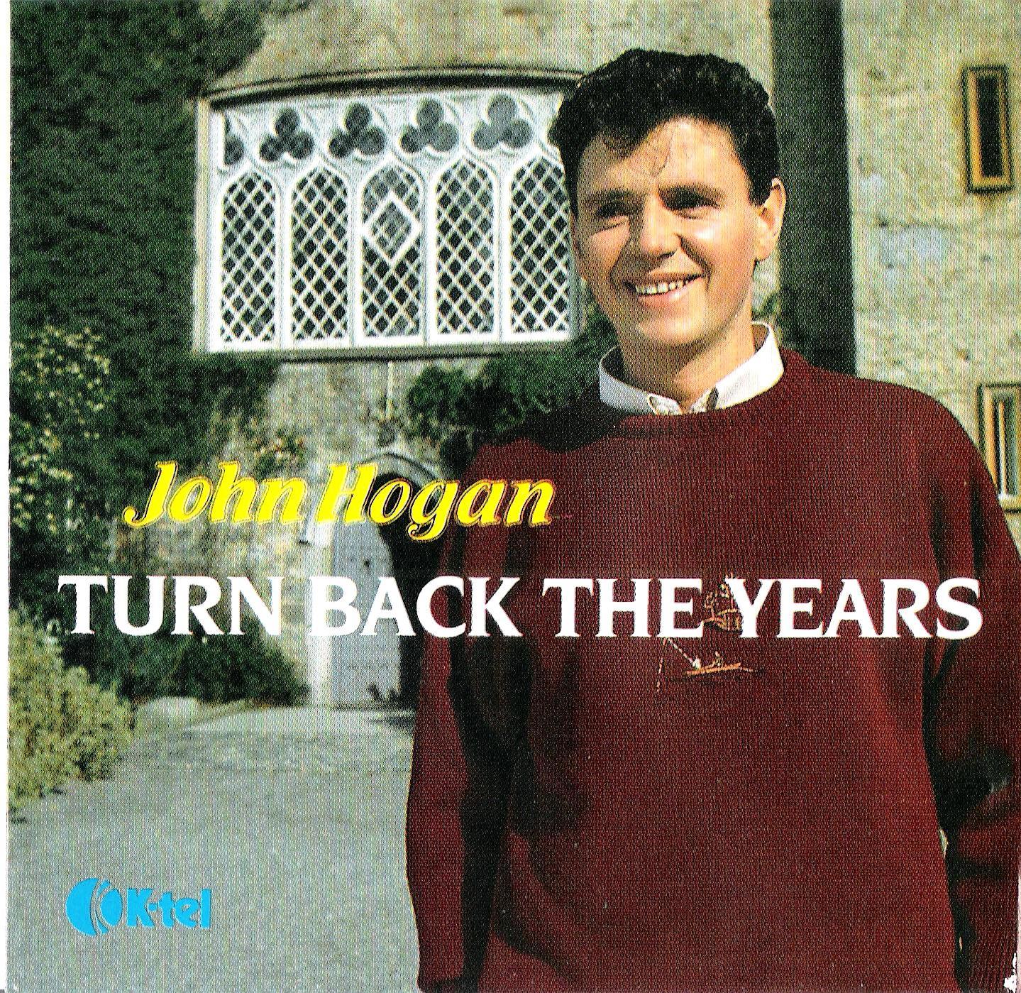 el Rancho: Turn Back The Years - John Hogan (1989)