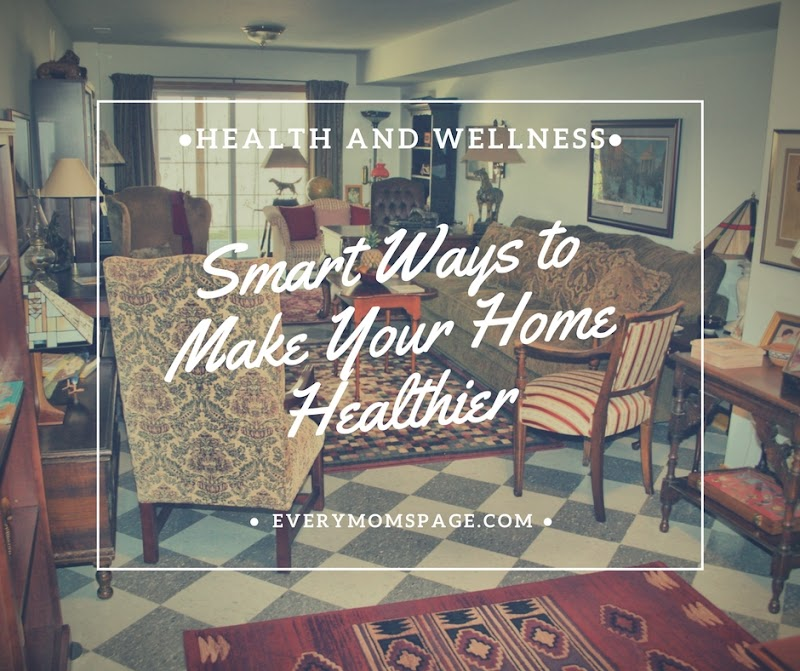 Smart Ways to Make Your Home Healthier