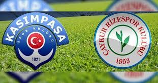 Kasimpaşa - Çaykur Rizespor Canli Maç İzle 21 Ocak 2019