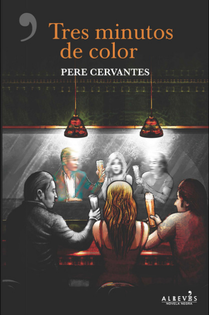 Tres minutos de color. Pere Cervantes.