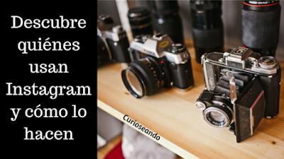 Descubre-quienes-usan-Instagram-y-como-lo-hacen