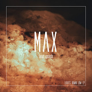 MAX ft. gnash - Lights Down Low