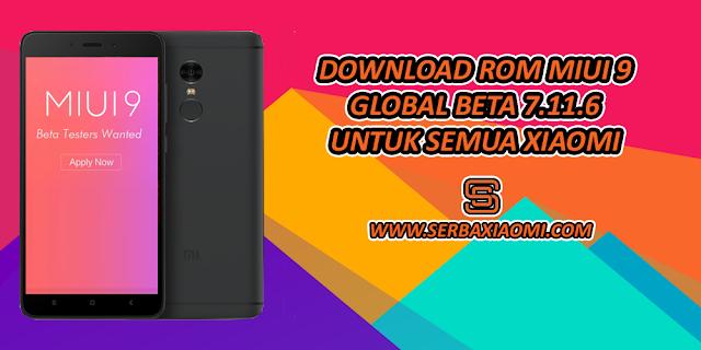 Download MIUI 9 global beta ROM 7.11.6 untuk semua tipe Xiaomi