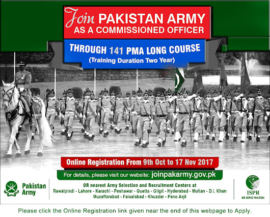Join Pakistan Army as Commissioned Officer October 2017 through 141 PMA Long Course Online Registration Latest