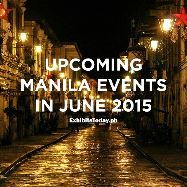 Upcoming Manila Events in June 2015