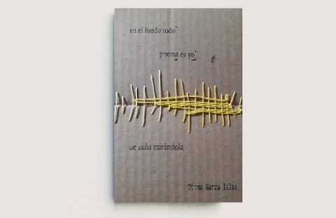 RESEÑA En el fondo todo poema es yo de niña mirándola, de Diana Garza Islas | Ignacio Ballester Pardo