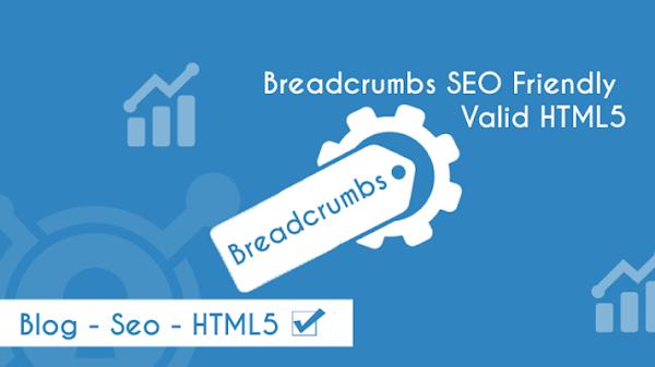 Cara Memasang Breadcrumbs SEO Friendly Valid HTML5