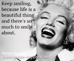 Smile Quotes images: Keep smiling, because life is a beautiful thing and there's so much to smile about.