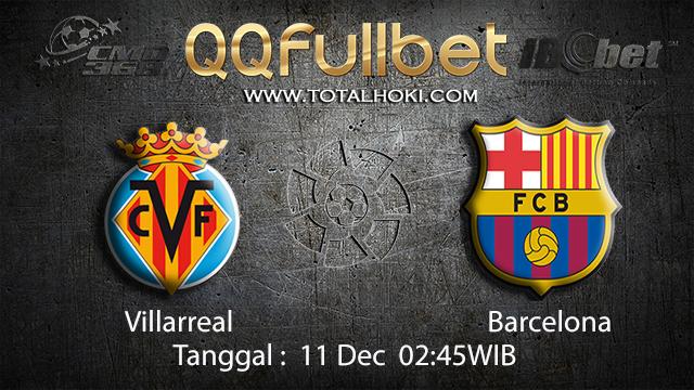 PREDIKSI BOLA ~ PREDIKSI TARUHAN BOLA VILLAREAL VS BARCELONA 10 DESEMBER 2017 (Spanish La Liga)