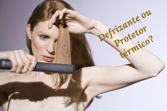 defrizante ou protetor termico qual escolher