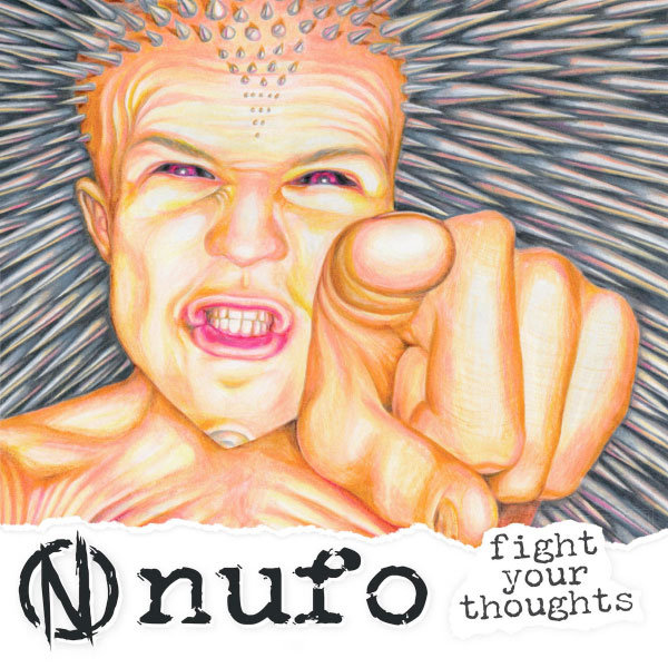 """NUFO stream new album """"Fight Your Thoughts"""""""