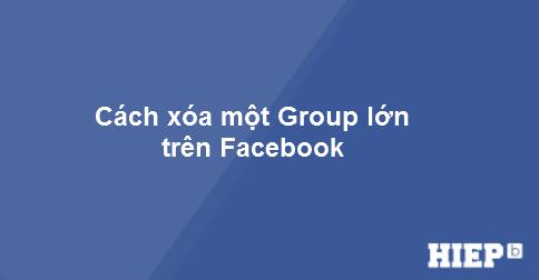 Hướng dẫn bạn cách xóa một group Facebook nhanh chóng.
