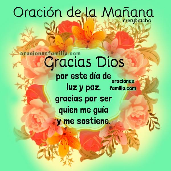Oración para iniciar el día, empiezo este día contigo, Dios, oraciones de la mañana con imágenes cristianas bonitas por Mery Bracho, buenos días con oración corta.