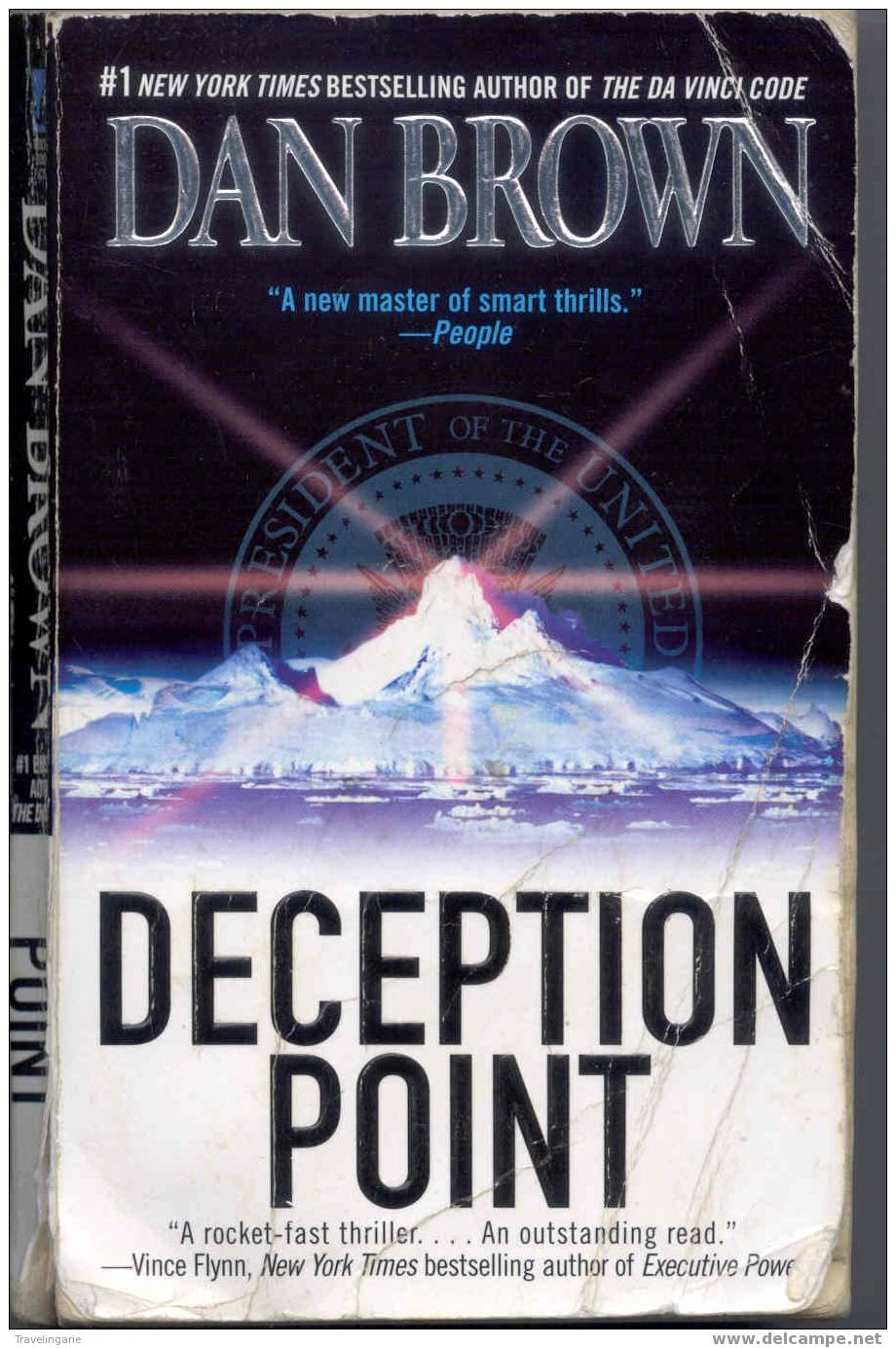 deception point by dan brown essay Two of brown's novels, digital fortress (1996) and deception point (2001), deal with secret governmental organizations yet it was brown's novel the da vinci code (2003), a book that combines all three of these themes, that catapulted brown to celebrity.