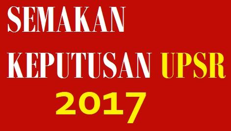 Tarikh rasmi keputusan upsr 2017 diumumkan