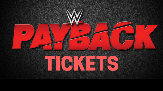 WWE PAYBACK 2017 TICKETS