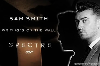 Writing's on the Wall Chords- Sam Smith | Spectre 007