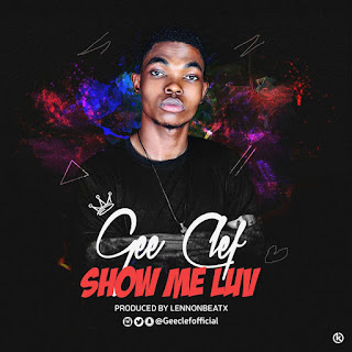 Music : Gee clef - show me love