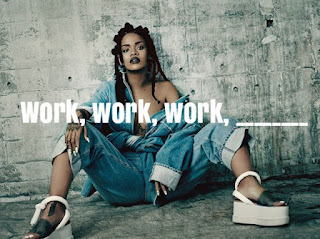 Work Songs Lyrics – RIHANNA
