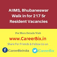 AIIMS, Bhubaneswar Walk in for 217 Sr Resident Vacancies