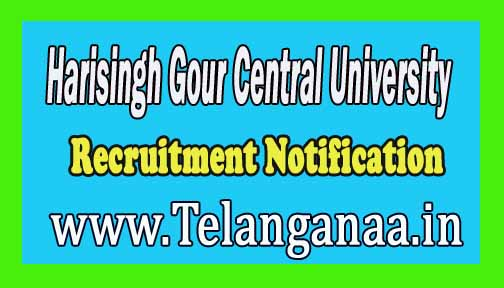 Harisingh Gour Central University Recruitment Notification 2016