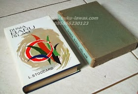 Dunia Baru Islam L. Stoddar. minat hub 085866230123.