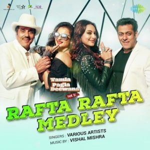 Rafta rafta medley songs pk mp3 free download song bollywood movie.