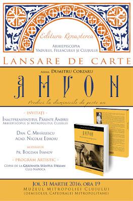 """Lansarea volumului """"Amvon"""" a Arhim. Dumitru Cobzaru"""