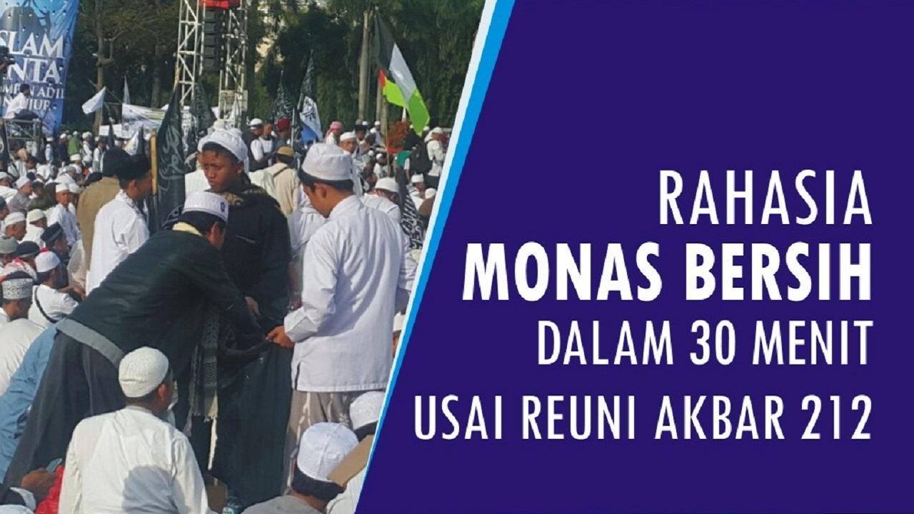 Rahasia Monas kembali bersih usai Reuni Akbar 212