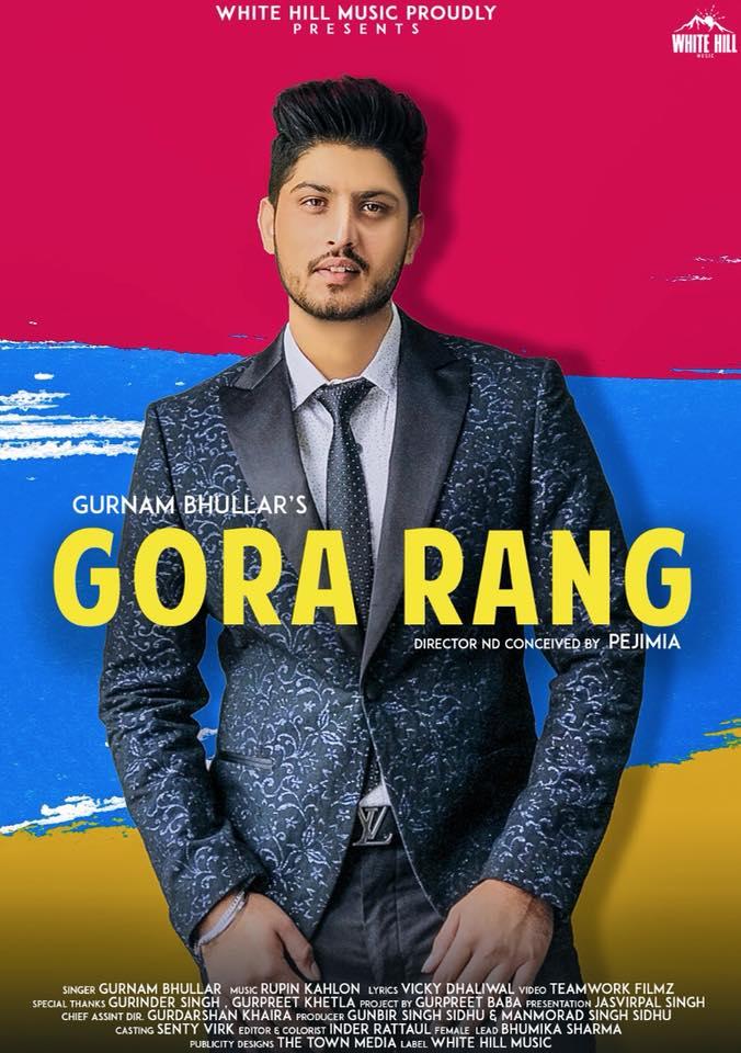 Gora Rang       Gurnam Bhullarnew song