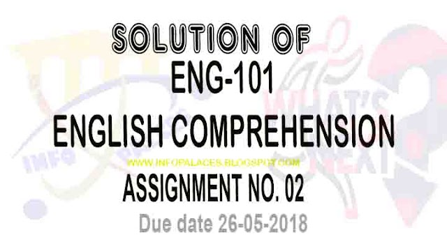 ENG 101 Assignment No 2 Solution Spring 2018
