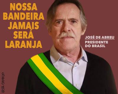 Zé de Abreu autoproclamado presidente do Brasil
