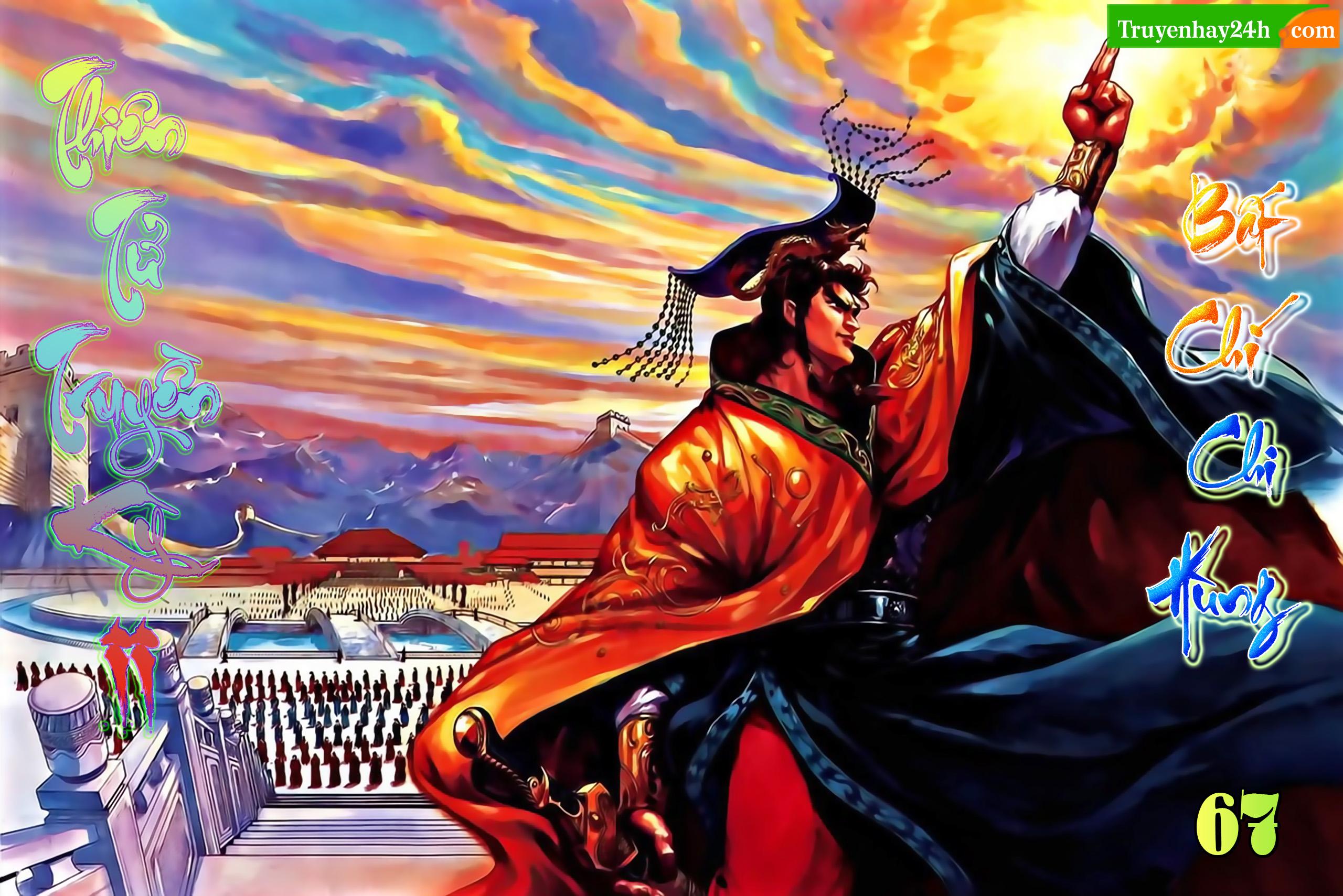 Thiên Tử Truyền Kỳ 2 - Tần Vương Doanh Chính Chap 67 . Next Chap 68