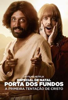 Especial de Natal Porta dos Fundos: A Primeira Tentação de Cristo - HDRip Nacional