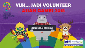 Yuk ... Jadi Volunteer ASIAN GAMES 2018