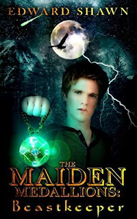 Beastkeeper - Book 1 of The Maiden Medallions fantasy series by Edward Shawn