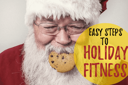 7 Simple Holiday Fitness Tips to Better Life - Technospire