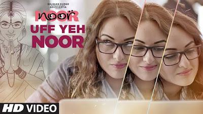 Uff yeh Noor | Noor (2017)