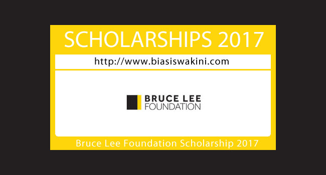 Bruce Lee Foundation Scholarship 2017