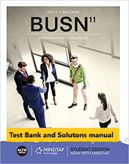 © 2019, BUSN 11, Chuck, ISBN-13: 978-1337407120, Kelly, Marcella, Test Bank and Instructor Solution Manual, Test bank for, th Edition, Williams 1
