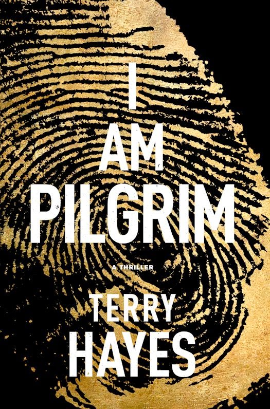 Review: I Am Pilgrim by Terry Hayes