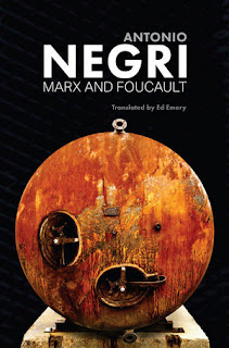 Antonio Negri - Marx and Foucault