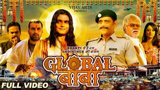 Download & Watch Global Baba 2016 Full Hindi Movie