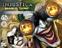 Injustiça - Marco Zero #17