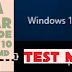 Cara Keluar dari Test Mode Windows 10